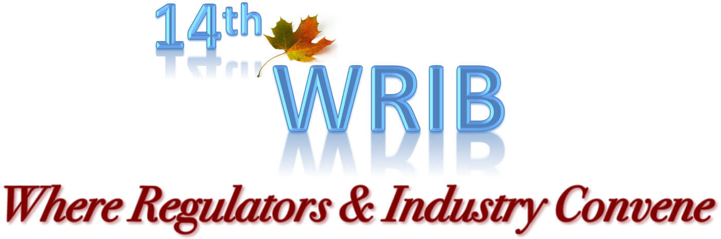 14th WRIB Where Regulators & Industry Convene