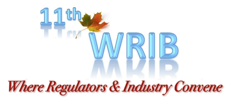 11th WRIB Where Regulators & Industry Convene